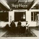 Slapphappy